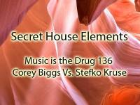 Corey Biggs Vs. Stefko Kruse - Music is the Drug 136 - Secret House Elements - art