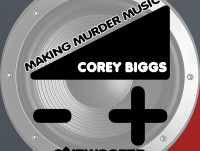 SUB652 - Corey Biggs - Making Murder Music - Art